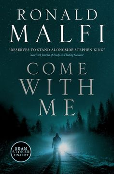 COME WITH ME, Ronald Malfi's latest #horror novel, arrives in July from Titan Books. #amreading #comingsoon Horror Books, Horror Movies, Stephen Graham, Terrifying Stories, Stephanie Perkins, Bird Book, Mary Shelley, Bram Stoker, Newspaper Article