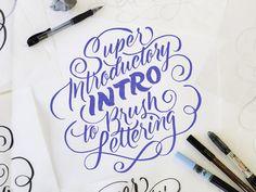 Super Introductory Intro to Brush Lettering