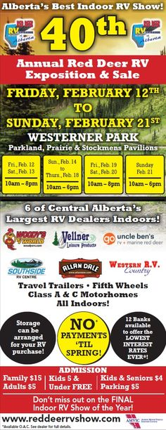 Our Annual Red Deer RV Exposition & Sale Starts Tomorrow! Head Down To The Westerner And See What Deals We Have To Get You Into The Perfect Trailer! Sale Is On From Friday, February to Sunday, February Rv Show, Red Deer, Recreational Vehicles, Dodge, Jeep, February, 21st, Sunday, Camper Van