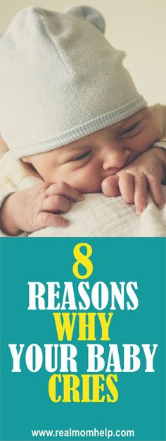 8eac0f35b1 Raising baby tips tricks and advice. Newborn and new baby tips for when baby  cries