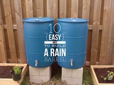 10 Easy Ways to Build Your Own Rain Barrel - Gardening Channel Rain Catcher, Rain Barrel System, Water From Air, Natural Farming, Water Collection, Rainwater Harvesting, Water Conservation, Water Systems, Build Your Own