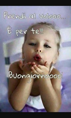 Buongiorno Italian Quotes, Good Thoughts, Funny Moments, Quote Of The Day, Good Morning, Quotations, Best Quotes, Feelings, Words
