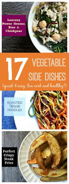These 17 Vegetable Side Dish are a great way to use garden vegetables or produce from your local CSA.