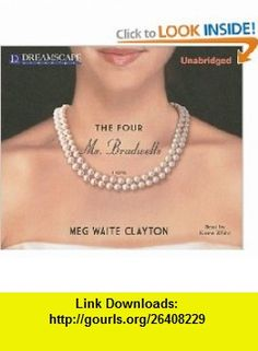 The Four Ms. Bradwells (9781611201147) Karen White, Meg Waite Clayton , ISBN-10: 1611201144  , ISBN-13: 978-1611201147 ,  , tutorials , pdf , ebook , torrent , downloads , rapidshare , filesonic , hotfile , megaupload , fileserve