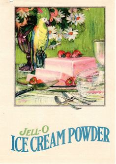 Food.Family.Ephemera: Vintage Recipe Booklets: Jell-O Ice Cream Powder
