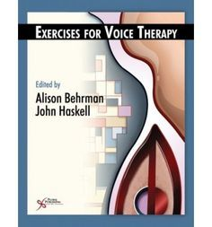 Workbook of Voice Therapy Exercises : Mixed media product : Alison Behrman, John Haskell : 9781597562317