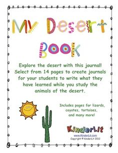 My Desert Book - A Kindergarten Writing Journal Kindergarten Writing Journals, Kindergarten Class, Science Biology, Preschool Science, Desert Biome, Science Standards, Classroom Activities, Classroom Ideas, Summer School