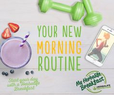 Keep up a healthy routine and feel great! Start your day with a #Herbalife Breakfast
