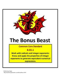 My 8th graders love these Bonus Beasts!  This challenge problem is one of many I'll use at the end of a busy week. My students compete to see which class period gets the most correct responses.  It's evolved into a weekly game!  This would also be great for quick enrichment/review for middle school & Algebra students. FREE at the TpT store, Piece of Pi.