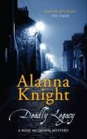 """Read """"Deadly Legacy A sinister and dangerous Scottish mystery"""" by Alanna Knight available from Rakuten Kobo. Rose McQuinn has agreed to help her neighbour, Mrs Lawers, by delivering a family legacy to her only living relative. Ruth Rendell, Graham Greene, Dog Died, London Theatre, Dearly Beloved, Page Turner, Sleeping Dogs, Agatha Christie, Book Authors"""
