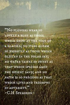 Spurgeon had such a way with words, speaking to the depths of my soul...