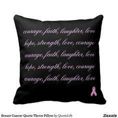Breast Cancer Quote Throw Pillow #breastcancerawareness #pillows