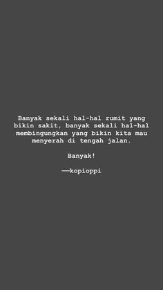 Hurt Quotes, All Quotes, People Quotes, Book Quotes, Qoutes, Life Quotes, Cinta Quotes, Snap Quotes, Quotes Galau