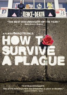 How to Survive a Plague - 5/5 - fascinating look at the history of the Act Up! Movement. #documentary