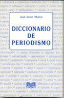 José Javier Muñoz: Irratibidearen barrunbean zehar. Referencia en Diccionario de Periodismo