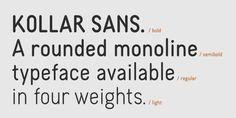 Kollar Sans (30% discount, from 10,49€) - http://fontsdiscounts.com/kollar-sans/