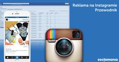 Reklama na Instagram – przewodnik - Socjomania