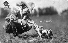 Photograph Collection - Cowgirl Hall of Fame & Museum.  Ruth Roach and spotted piglet