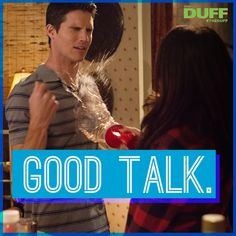 Conversation rule don't be a dick. The Duff, Movies And Tv Shows, Movie Tv, Tv Series, Conversation, Random, Casual, Tv Shows