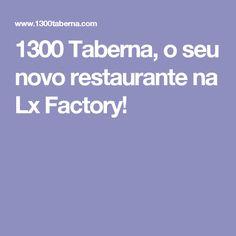 1300 Taberna, o seu novo restaurante na Lx Factory! Kitchen Contemporary, Restaurant
