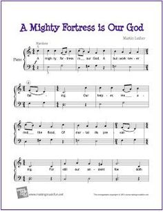 A Mighty Fortress is Our God | Free Sheet Music for Piano - http://makingmusicfun.net/htm/f_printit_free_printable_sheet_music/a-mighty-fortress-piano.htm