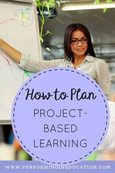 How to Plan Project-based Learning - Great guide for elementary teachers! Performing in Education