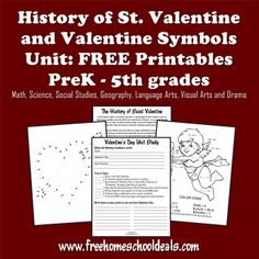 History of St Valentines Day Unit Study and FREE Printables PreK – 5th Grades