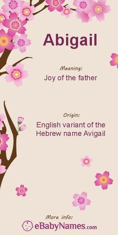 The origin & meaning of the name Abigail #babynames #pregnancy #girlnames