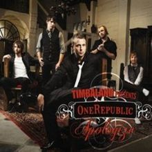 One Republic and Timbaland - Apologize