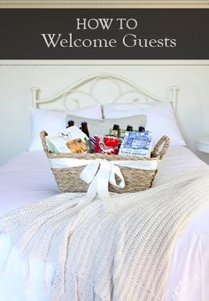 Your guest room should be a relaxing escape for your visitors. Greet them with a handmade gift basket!