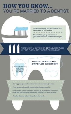 Dentaltown - How you know you're married to a dentist OR a dental hygienist!