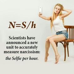 Scientists just defined the new narcissistic level .