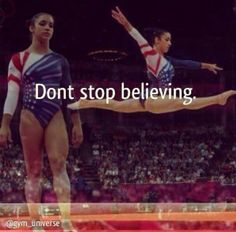 Don't stop believing gymnastics quotes