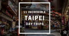 Spare time in Taipei? Escape the city & fit in some of these 11 snazzy Taipei day trips.