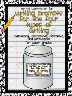 Center Jar Common Core Writing Prompts for the 4 Types of Writing- Upper Grades product from aimeev on TeachersNotebook.com