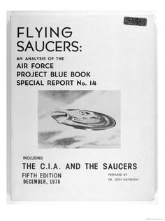 FLYING SAUCERS AN ANALYSIS OF THE AIR FORCE PROJECT BLUE BOOK SPECIAL REPORT NO 14 BY LEON DAVIDSON