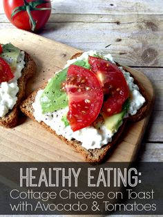 Cottage Cheese on Toast with Avocado and Tomatoes by Inspiration for Moms