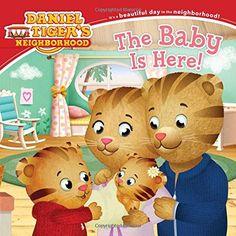 Paperback $3.99 The Baby Is Here! (Daniel Tiger's Neighborhood) by Angela C. Santomero  Age Range: 3 - 7 years Grade Level: Preschool - 2