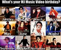 What´s your MJ music video birthday? Please comment!!!