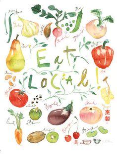 Eat local print, Kitchen art, 8x10 food poster, watercolor fruit and vegetable, Seasonal kitchen decor, farmers market illustration. $25.00, via Etsy.