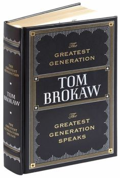The Greatest Generation / The Greatest Generation Speaks (Barnes & Noble Leatherbound Classics)