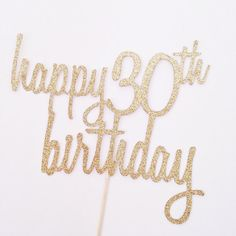 Happy 30th Birthday Cake Topper  Glitter Cake Topper by PopOfHappy
