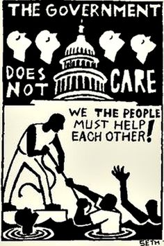 The government does not care. We the people must help each other!