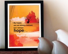"""Motivational poster with positive thinking hope quote. Inspiring quote A3 typography poster for office wall decor, graduation gift and home decor. What oxygen is to the lungs, such is hope to the meaning of life."""" ( Emil Brunner ) (PO-A3-013) -----------  Do you have a dream you want to achieve for a long time? Do you have goals at work and you cant accomplish them? Do you have a friend who needs a word of encouragement? Someone who deal with a crisis, disease or difficult time in life? How…"""