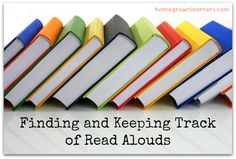 Finding and Keeping Track of Read Alouds | HomegrownLearners.com
