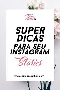 Instagram Stories super dicas para alavancar suas impressões