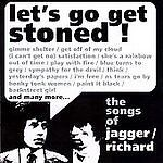 Let's Go Get Stoned: The Songs of Jagger/Richards 2000 Sequel ROLLING STONES