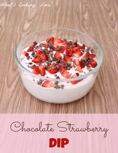 Chocolate Strawberry Dip ~ via What's Cooking Love ,~ This is a delicious dip that contains chopped strawberries and chocolate bar pieces.  This would be great for any party! #dip #chocolate #strawberry