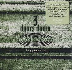 Kryptonite by 3 Doors Down