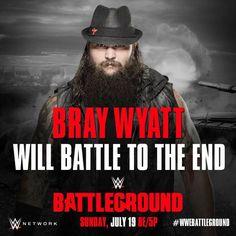 WWE Battleground 2015 - Bray Wyatt will battle to the end!